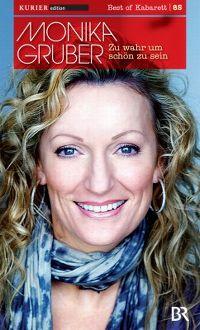 Cover Monika Gruber - Zu wahr um schön zu sein [DVD]